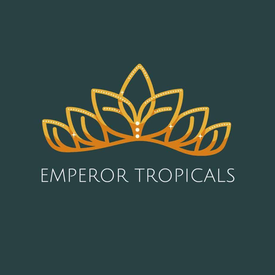 Emperor Tropicals